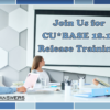 Join Us for CU*BASE 18.10 Release Training!