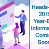 Heads-Up: 2019 Year-End Information Coming Soon!