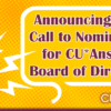 Announcing 2020 Call to Nominations for the CU*Answers Board of Directors!