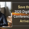 Save the Date: Our 2020 Digital Leadership Conference Series Arrives July 1st!
