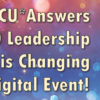 The CU*Answers 2020 Leadership Conference is Changing to an All-Digital Event!