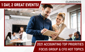 2021 Accounting Top Priorities Focus Group and CFO Hot Topics