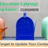 Don't Forget to Update Your Contact Info – 2021 Education Catalogs are Coming Soon!