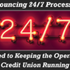OpsEngine announces 24/7 Processing – What does all of this mean?