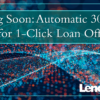Coming Soon: Automatic 30-Day Purges for 1-Click Loan Offers