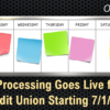 7-Day Processing Goes Live for Your Credit Union Starting 7/1/21!