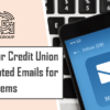 Beginning 9/16, your Credit Union will Receive Automated Emails for Mobile App Action Items