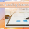 Order Your Lending Scorecard Today!