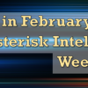 Join Us in February for the Asterisk Intelligence Week Event