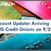 Account Updater Arriving for FIS Credit Unions on 9/22