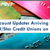 Account Updater Arriving for PSCU/Star Credit Unions on 8/18