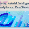 Join Us in October: Introducing Asterisk Intelligence for Data Analytics and Data Warehousing