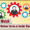 This Month's Vendor Watch Session Rescheduled for September 29th