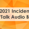 August 2021 Incident Report for CU*Talk Audio Banking