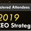 Attention Attendees of CEO Strategies Week 2019 – A Few Notes Prior to the Event