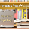 CU*BASE Favorites from Client Services and Education: Smart Operator – Daily Ops Log