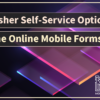 CU Publisher Self-Service Options: View the Online Mobile Forms Catalog