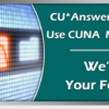 CU*Answers Clients Who Use CUNA Member Direct: We'd Like Your Feedback