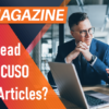 Auditing and Compliance Managers: Check Out These Recent Articles from CUSO Magazine!