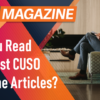 Have You Read the Latest CUSO Magazine Articles?