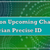 Details on Upcoming Changes to Experian Precise ID