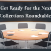 Here comes the next Collections Roundtable!
