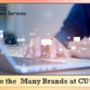 Connect to the Many Brands at CU*Answers!