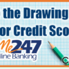 Back to the Drawing Board for Credit Scores in It's Me 247 Online Banking