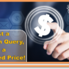 Custom Query Price Reduced to $75/hour!