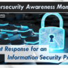 It's Cybersecurity Awareness Month!  Incident Response for an Information Security Program