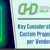 DHD Video Series: Key Considerations – Understanding Custom Projects & Authorizing per Vendor Data Requests