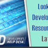 Looking for More Developer's Help Desk Resources?  View Our Latest Videos!