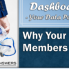 Jump into a Dashboard Dive: Why Your Members Call