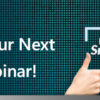Did You Miss Our Recent SnapShot Webinar?  Register for the Next Session!