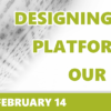 Join us on February 14 as we discuss the latest updates to our future teller platforms!