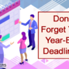 Keep on Track with Year-End Deadlines