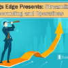 Earnings Edge Presents: Streamline Your Accounting and Operations