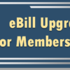 Coming Soon: eBill Upgrade for Members Using iPay