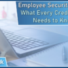 Employee Security Audits: What Every Credit Union Needs to Know!