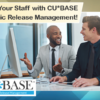 Empower Your Credit Union Staff with CU*BASE Strategic Release Management!