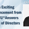 An Exciting Announcement from the CU*Answers Board of Directors