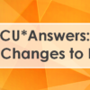 A Note from CU*Answers: Responding to FRB Changes to Reg. D