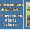 Get Connected with Amber Overla – Video Recap