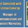 Get Connected with Esteban Camargo