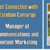 Get Connected with Esteban Camargo – Video Recap