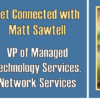 Get Connected with Matt Sawtell