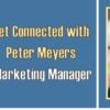 Get Connected with Peter Meyers – Video Recap