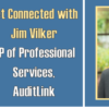 Get Connected with Jim Vilker – Video Recap
