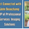 Get Connected with John Beauchamp!