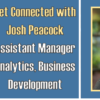 Get Connected with Josh Peacock – Video Recap